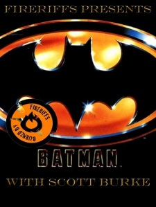 FireRiffs Presents: Batman (1989)