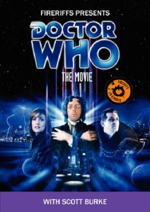 FireRiffs Presents: Doctor Who the Movie