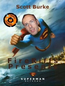 FireRiffs Presents: Superman Returns